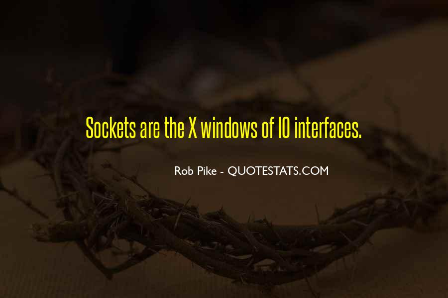 Quotes About Interfaces #1310319