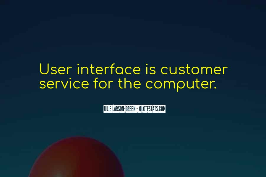 Quotes About Interfaces #1691083