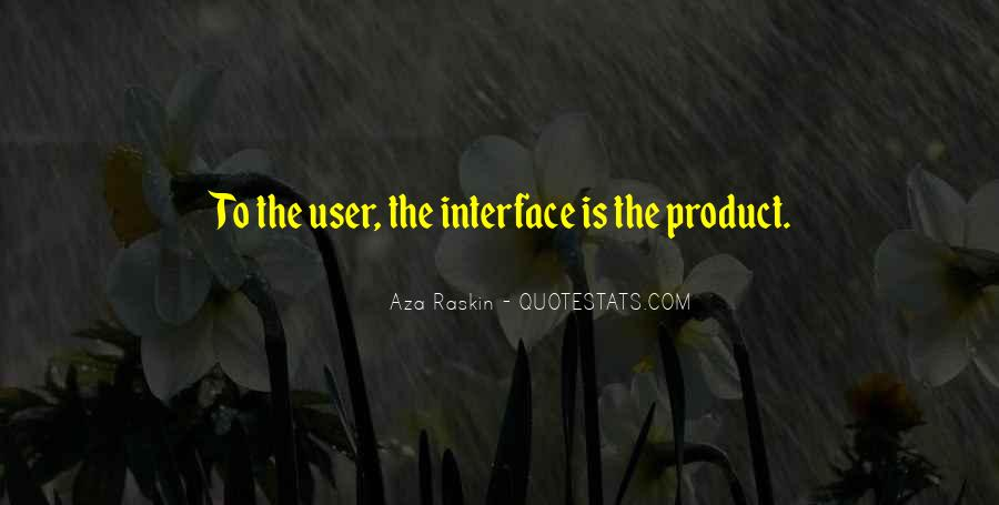 Quotes About Interfaces #207601