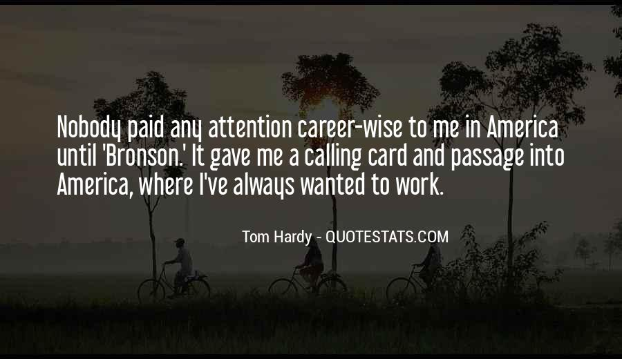 Quotes About Calling Attention To Yourself #1196504