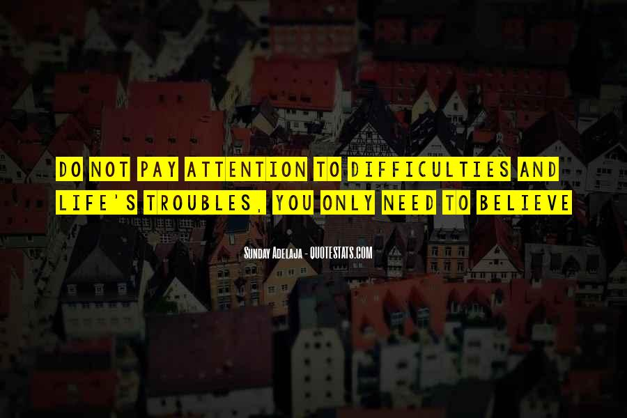 Quotes About Calling Attention To Yourself #249831