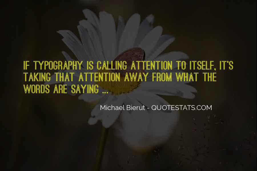 Quotes About Calling Attention To Yourself #793569