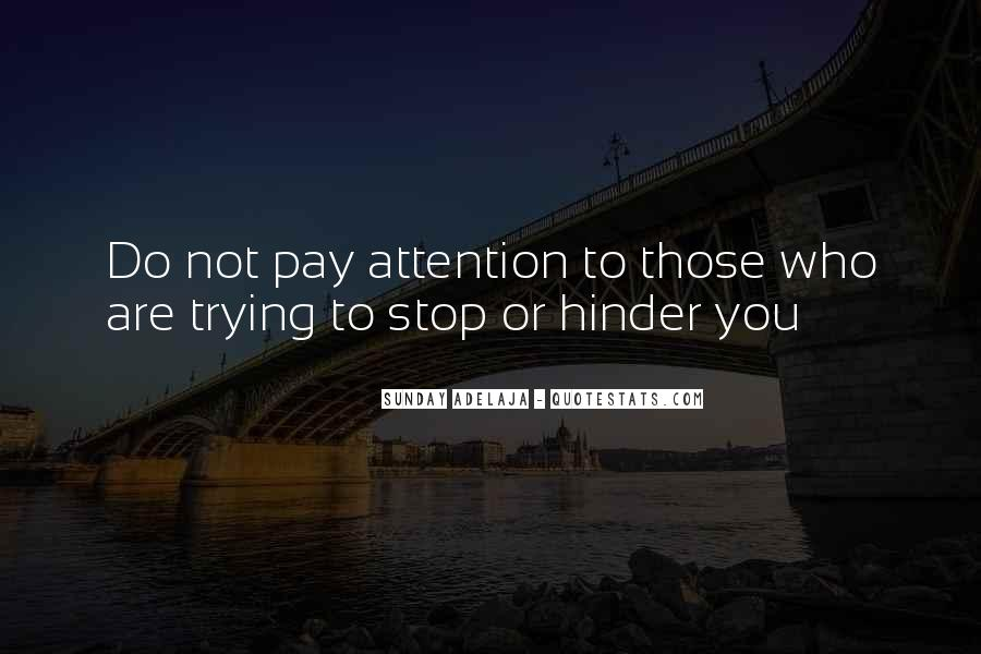 Quotes About Calling Attention To Yourself #794914