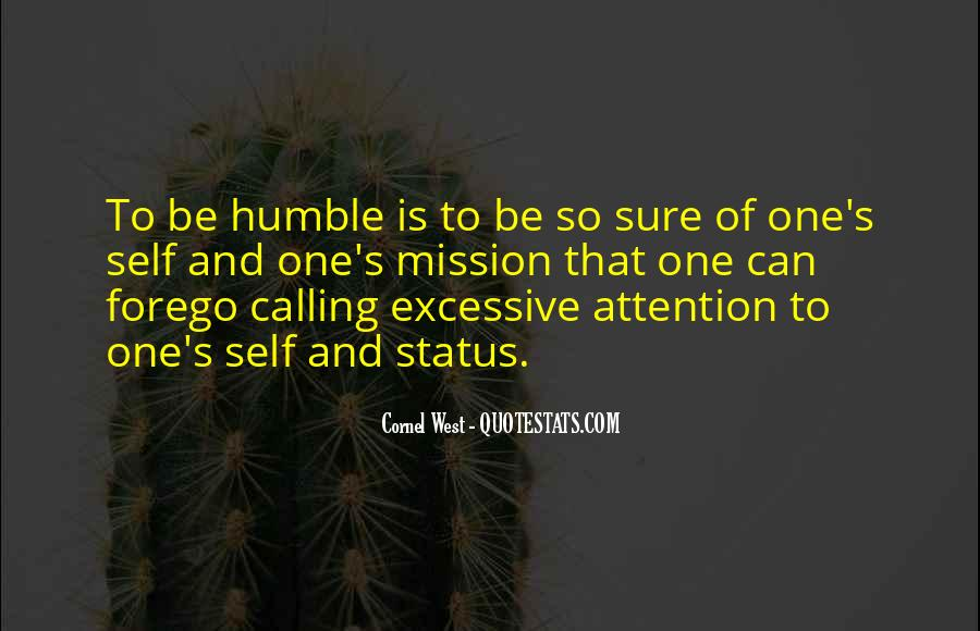 Quotes About Calling Attention To Yourself #98707