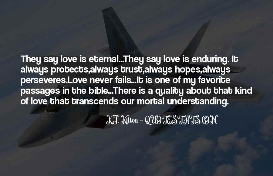 Quotes About Enduring Love #1193231