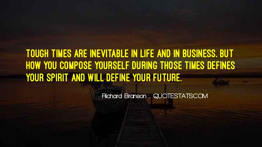 Quotes About Tough Times In Business #973146