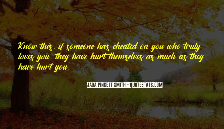 Quotes About Someone Who Hurt You #1074005
