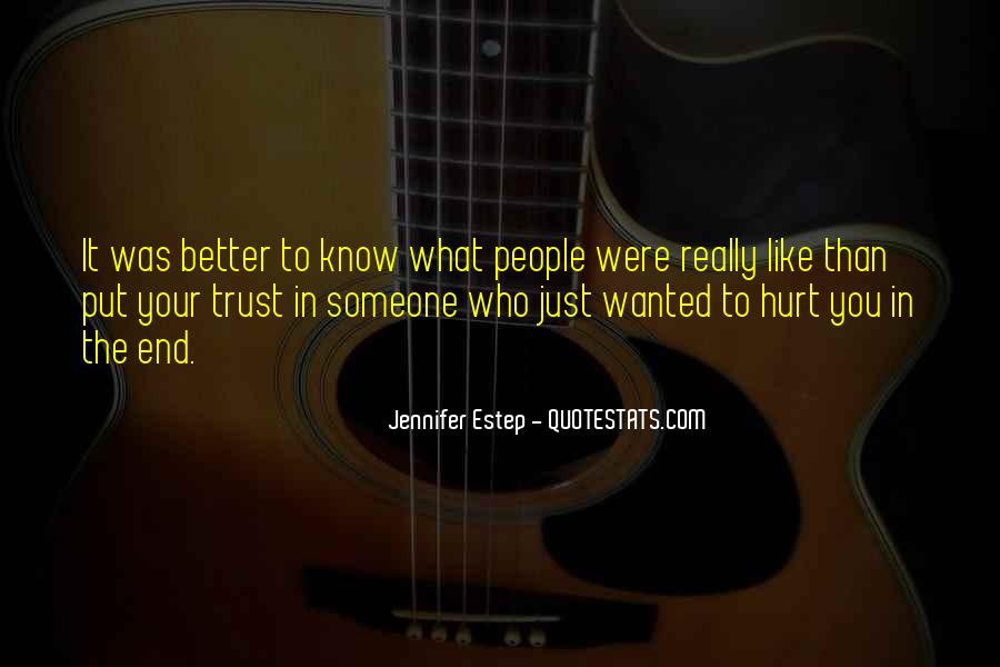 Quotes About Someone Who Hurt You #1154757
