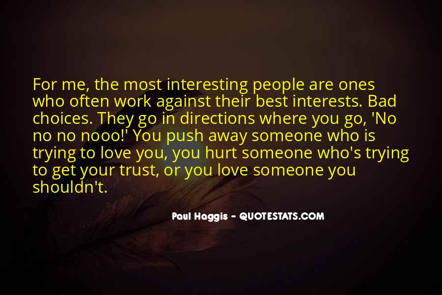 Quotes About Someone Who Hurt You #1329757