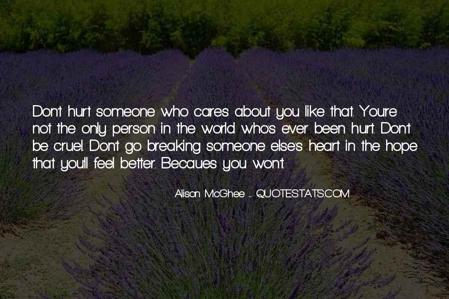 Quotes About Someone Who Hurt You #1535892