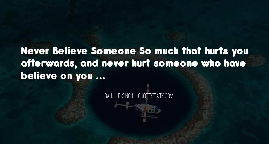 Quotes About Someone Who Hurt You #494880