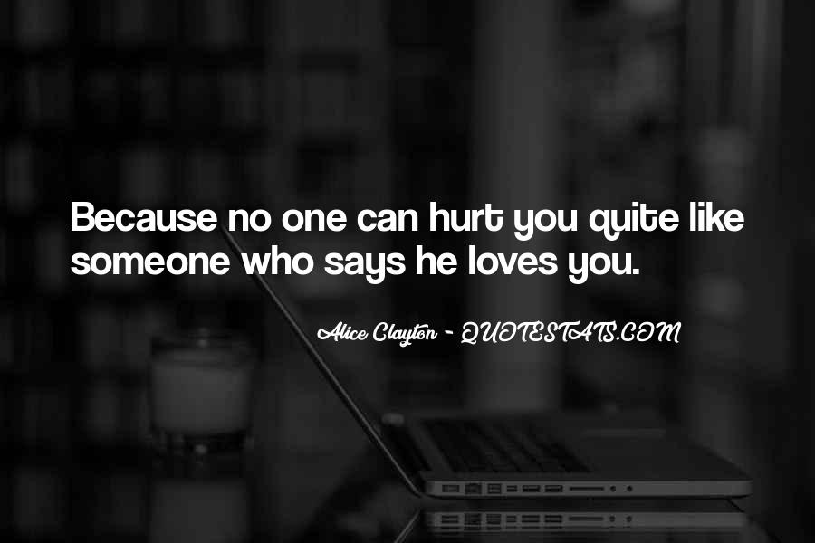 Quotes About Someone Who Hurt You #931974