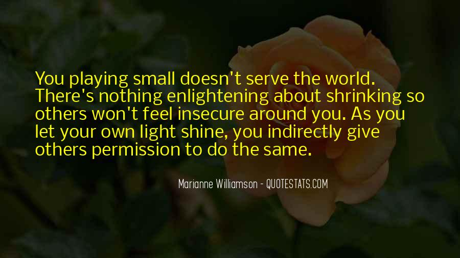 Quotes About Let Your Light Shine #1212866