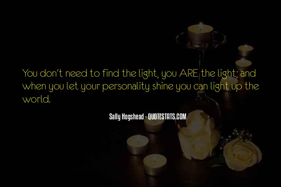 Quotes About Let Your Light Shine #1301146