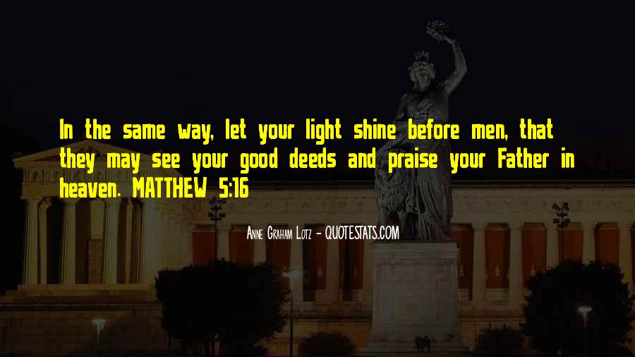 Quotes About Let Your Light Shine #1317630