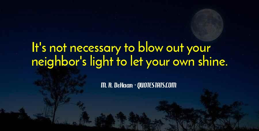 Quotes About Let Your Light Shine #1758904