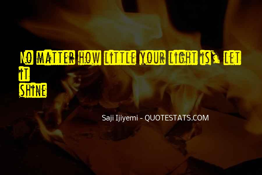 Quotes About Let Your Light Shine #1861422