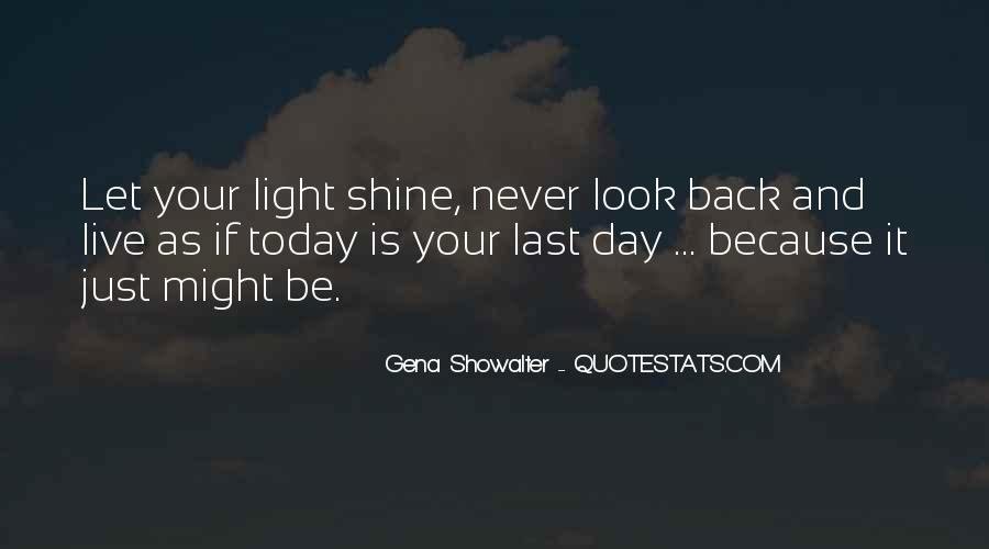 Quotes About Let Your Light Shine #262399