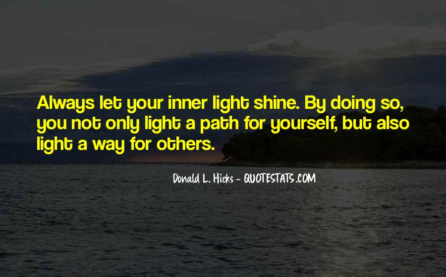 Quotes About Let Your Light Shine #562872