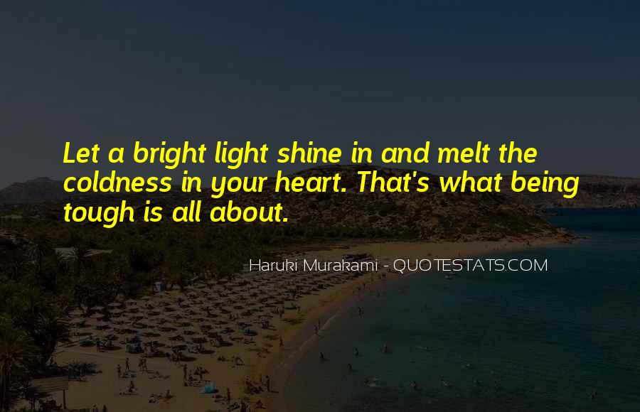 Quotes About Let Your Light Shine #592674