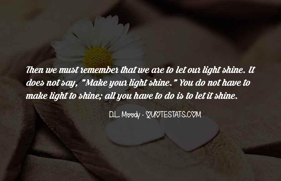 Quotes About Let Your Light Shine #616465