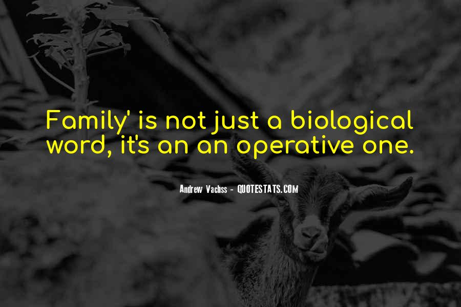 Quotes About Non Biological Family #379473