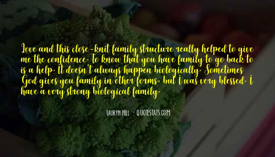 Quotes About Non Biological Family #782671