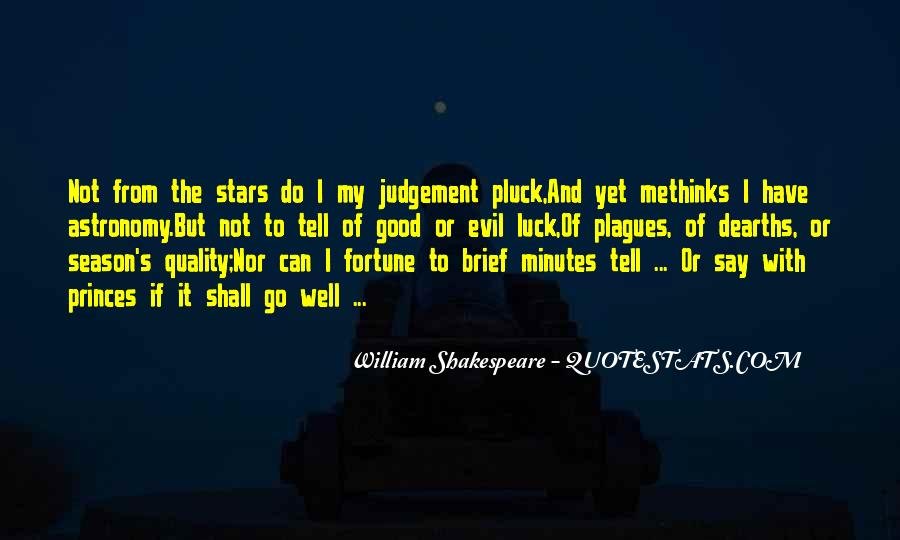 Quotes About Fortune And Luck #1200807