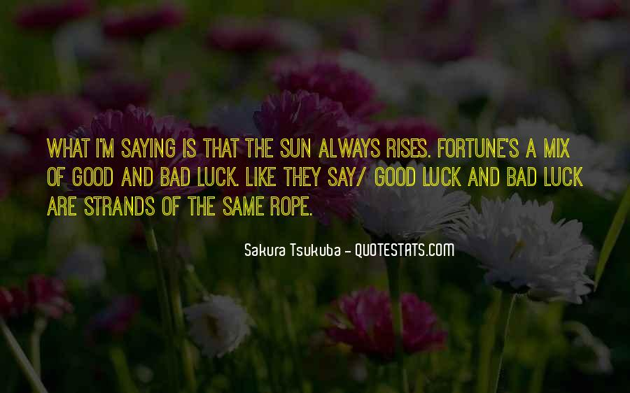 Quotes About Fortune And Luck #1832393