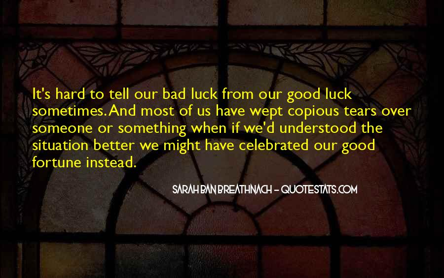 Quotes About Fortune And Luck #341751