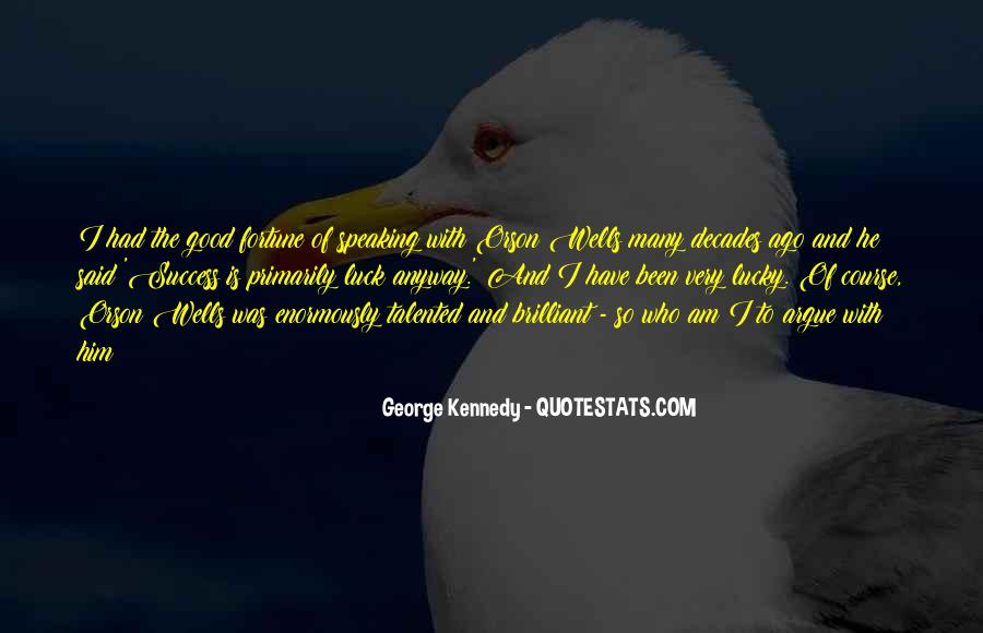 Quotes About Fortune And Luck #901669