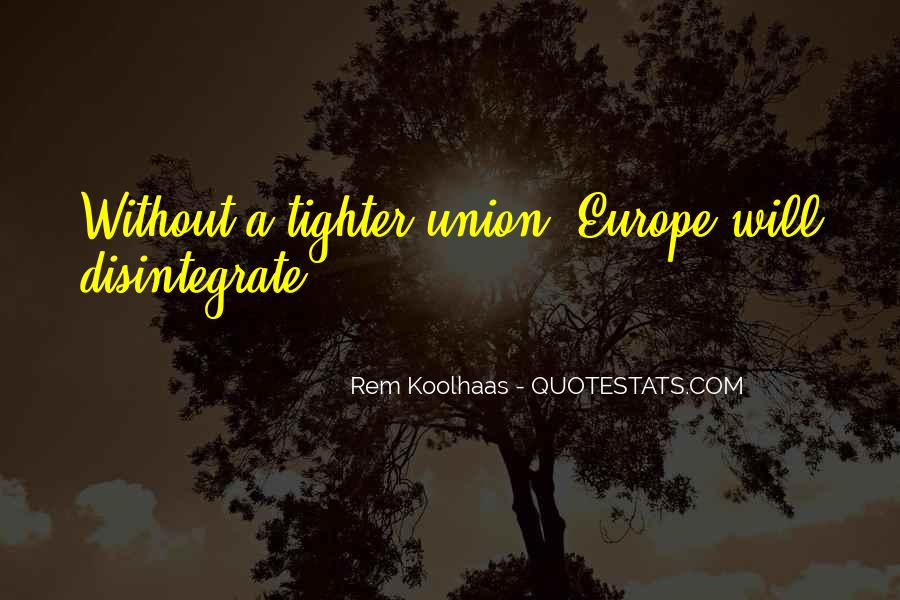 Quotes About Europe Union #832487