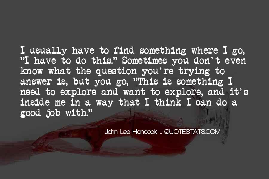Quotes About Something You Want But Can't Have #1120178