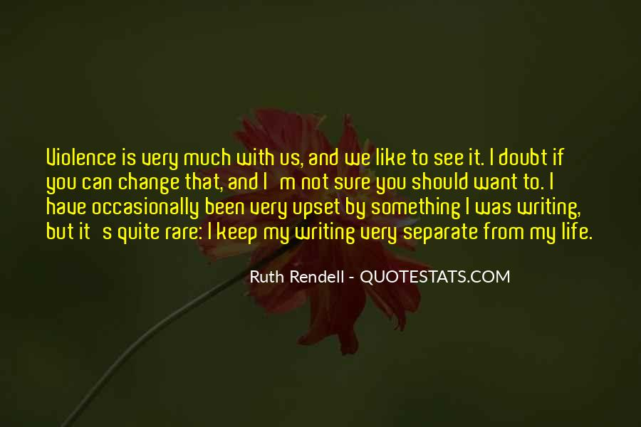 Quotes About Something You Want But Can't Have #1222731