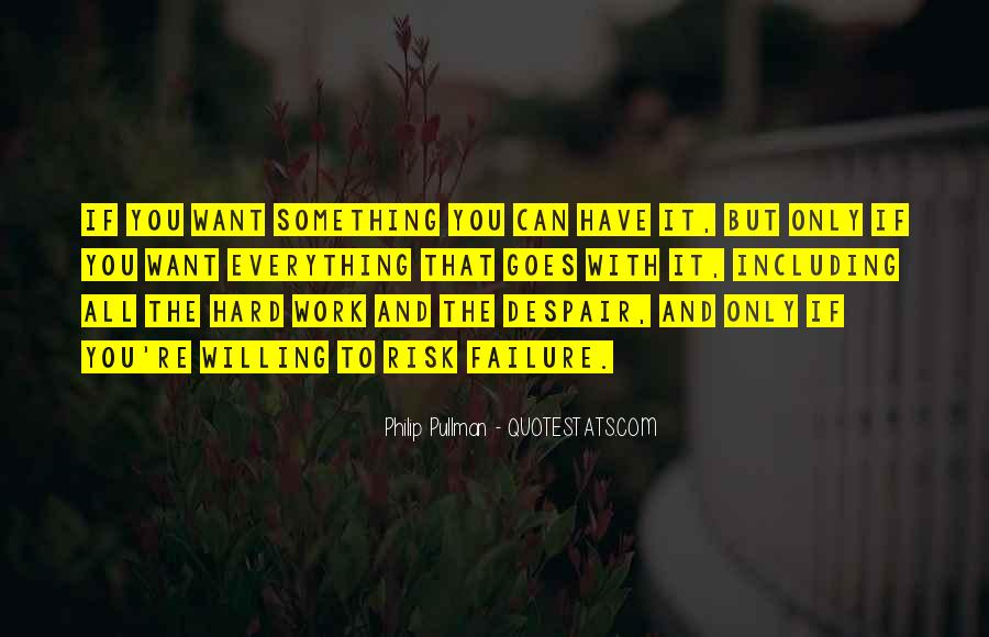 Quotes About Something You Want But Can't Have #1225253