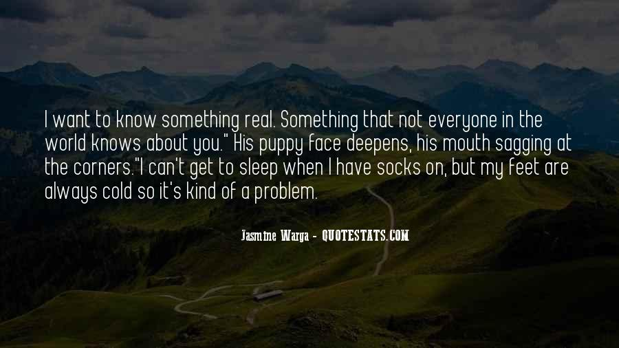 Quotes About Something You Want But Can't Have #1795274