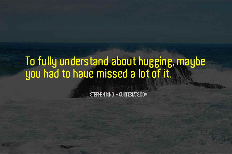 Quotes About Hugging From Behind #638337