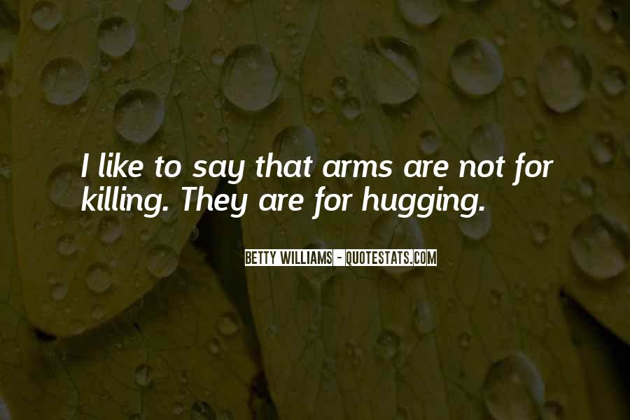 Quotes About Hugging From Behind #950740