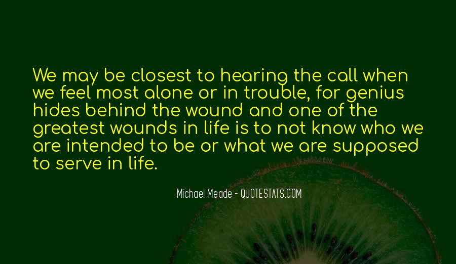 Quotes About One's Calling In Life #1409467
