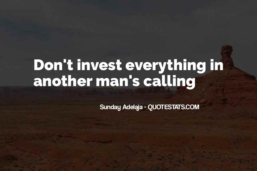 Quotes About One's Calling In Life #48422