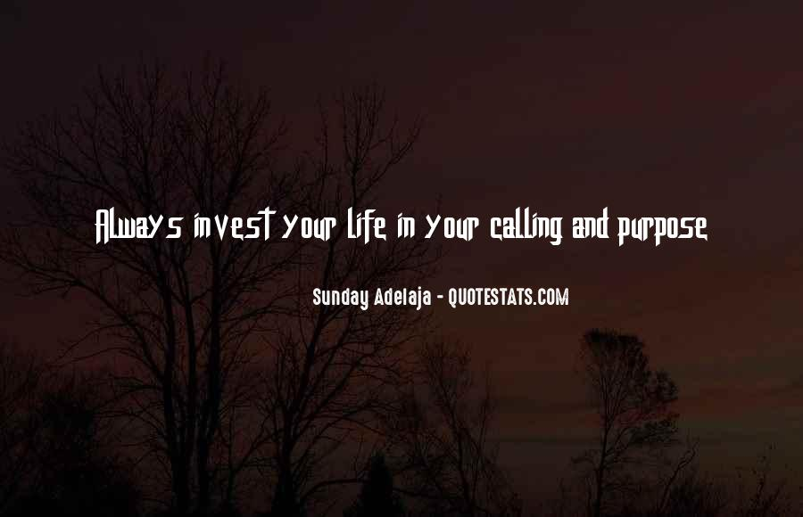 Quotes About One's Calling In Life #68244