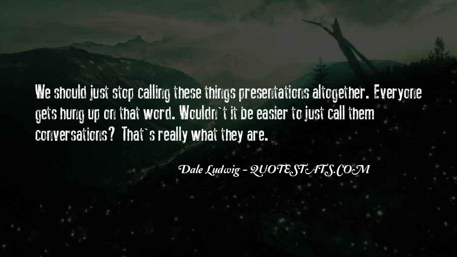 Quotes About Presentation Skills #1592069