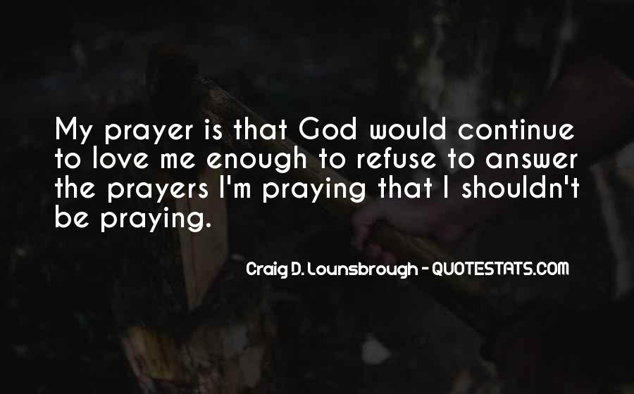 Quotes About Prayer Of Intercession #395418