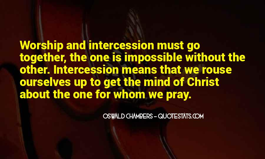 Quotes About Prayer Of Intercession #581815