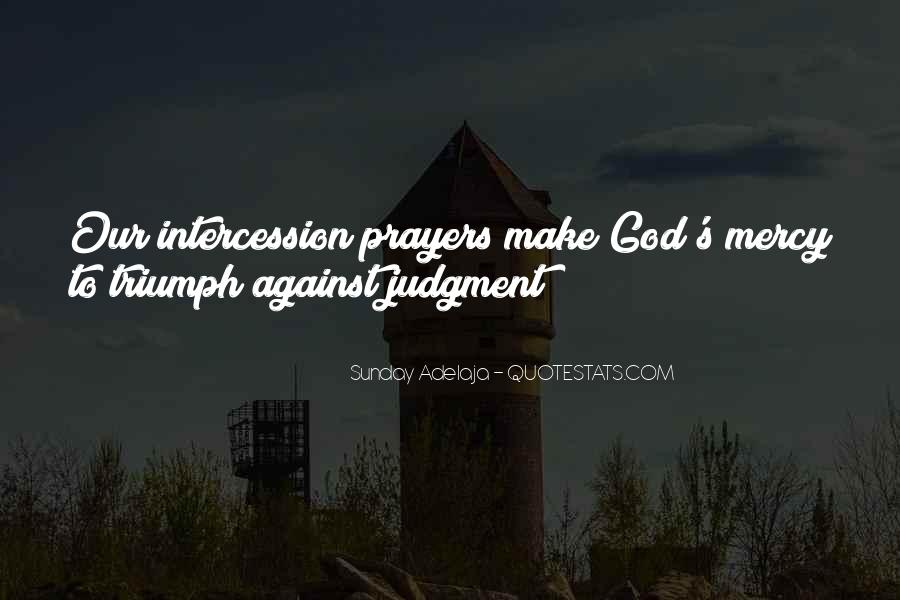 Quotes About Prayer Of Intercession #865664