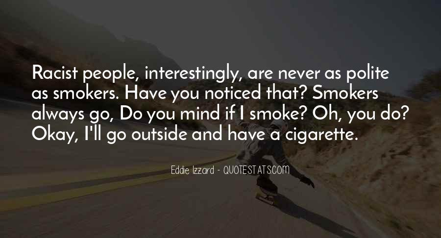 Quotes About Cigarette Smokers #70635