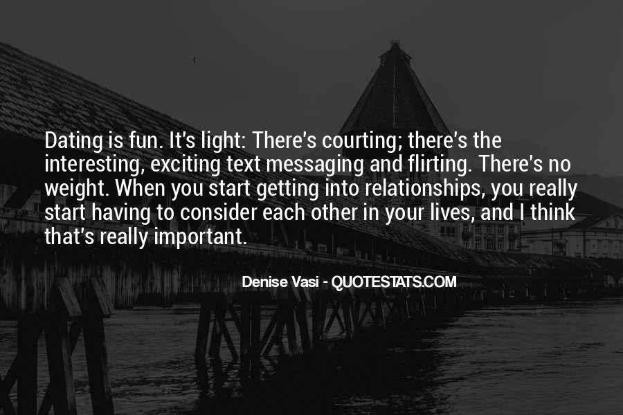 Quotes About Exciting Relationships #1465000