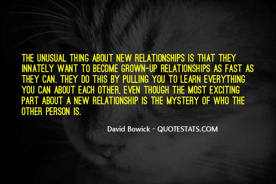 Quotes About Exciting Relationships #1715361