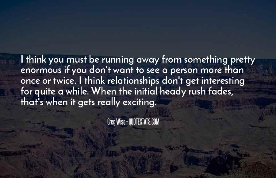 Quotes About Exciting Relationships #627450