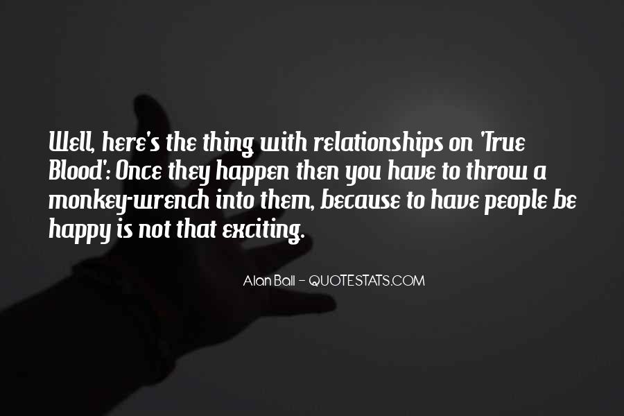 Quotes About Exciting Relationships #839398